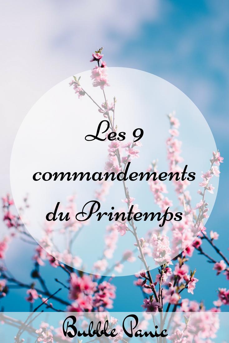 Les 9 commandements du printemps.